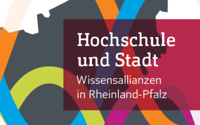 """Abschluss der Reihe """"Hochschule und Standort"""" – wichtiger Meilenstein für Teilprojekt """"Town & Gown"""""""