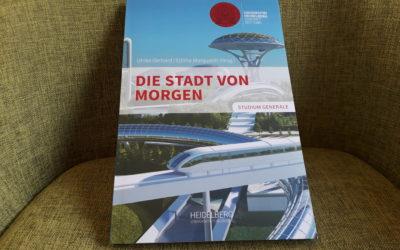 """Neues Buch """"Die Stadt von Morgen"""" – Town & Gown ist Mitherausgeber"""